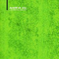 Aperitif de Jazz compiled by J.Jazz Net