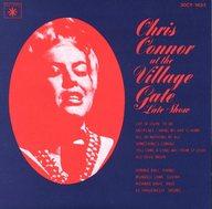 クリス・コナー / ビレッジ・ゲイトのクリス・コナー