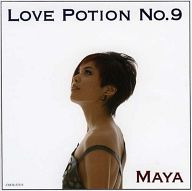 Maya / Love Potion No.9