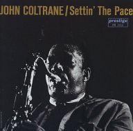 ジョン・コルトレーン / セティン・ザ・ペース(限定盤)