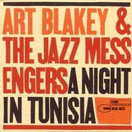アート・ブレイキー&ザ・ジャズ・メッセンジャーズ / チュニジアの夜[紙ジャケット限定盤]