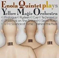 ENOLA QUINTET / ENOLA QUINTET plays YELLOW MAGIC ORCHESTRA