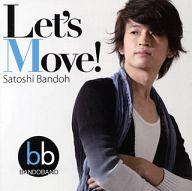 坂東慧 / Let's Move!