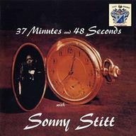 ソニー・スティット / 37ミニッツ・アンド・48・セカンズ