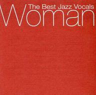 オムニバス / Woman~The Best Jazz Vocals(状態:DISC2欠品)