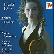 ハーン(ヒラリー) / ブラームス&ストラヴィンスキー:ヴァイオリン協奏曲