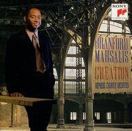 マルサリス(ブランフォード) / クリエイション~20世紀フランス音楽作品集