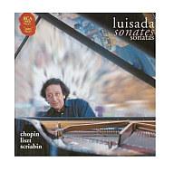 ルイサダ(ジャン=マルク) / ショパン:ピアノ・ソナタ第3番&リスト:ピアノ・ソナタロ短調