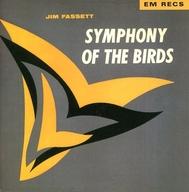 JIM FASSETT / SYMPHONY OF THE BIRDS