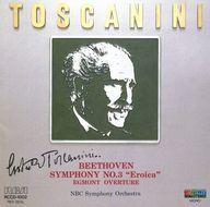 トスカニーニ指揮          /ベートーヴェン:交響曲3番「英