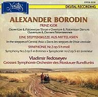 フェドセーエフ指揮・モスクワ放送交響楽団 / ボロディン:だったん人の踊り、他