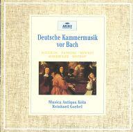 ムジカ・アンティクヮ・ケルン(演奏) / バッハ以前のドイツ室内楽