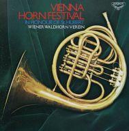 ウィーン・ヴァルト・ホルン合奏団 / ウィンナ・ホルンの饗宴