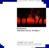 アンドレ・クリュイタンス指揮 パリ音楽院管弦楽団 他 / ベルリオーズ 管弦楽曲集