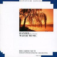 リッカルド・ムーティ(指揮) ベルリン・フィルハーモニー管弦楽団 他 / SERAPHIM SERIES ヘンデル:水上の音楽