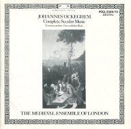 ロンドン中世アンサンブル / オケゲム:世俗音楽全集