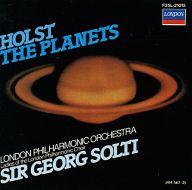 サー・ゲオルグ・ショルティ(指揮) ロンドン・フィルハーモニー管弦楽団 他 / ホルスト:組曲 「惑星」 Op.32