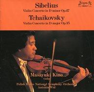 木野雅之(ヴァイオリン) / シベリウス チャイコフスキー:ヴァイオリン協奏曲