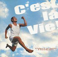 """C'est la Vie! / """"Allez!"""""""