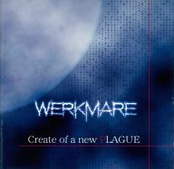 WERLMARE / Create of a new PLAGUE