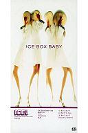 ICE BOX BABY(/冷たくしないで/恋はア・ラ・カ