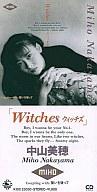中山 美穂        /Witches・ウィッチズ/誓