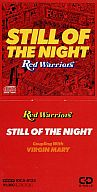 RED WARRIORS / STILL OF THE NIGHT