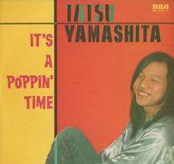 ランクB)山下達郎 / IT'S A POPPINT' TIME