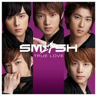 ランクB) SM☆SH DVD付初回生/TRUE LOVE(初回生産限定盤A)