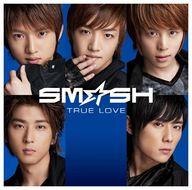ランクB) SM☆SH/TRUE LOVE