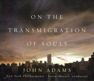 ランクB)ロリン・マゼール(指揮) ニューヨーク・フィルハーモニック / ジョン・アダムズ:魂の転生