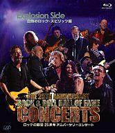 ロックの殿堂 25周年アニバーサリーコンサート Explotion Side 白熱のロック・スピリッツ編