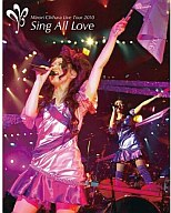 茅原実里/Live Tour 2010 ~Sing All Love~