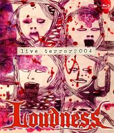 LOUDNESS / LIVE TERROR 2004