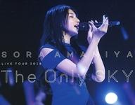 雨宮天 / SORA AMAMIYA LIVE TOUR 2018 The Only SKY