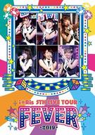 i☆Ris / i☆Ris 5th Live Tour 2019-FEVER-