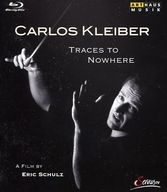 DOCUMENTARY CARLOS KLEIBER TRACES TO NOWHERE [輸入盤]