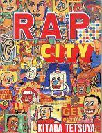 RAP CITY / 北田哲哉
