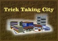 Trick Taking City