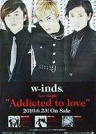 B2販促ポスター w-inds. 「CD Addicted to love」