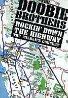 Doobie Brothers / Rockin Down the Highway:The Wildlife Concert [輸入盤]