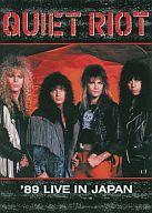 QUIET RIOT / '89 LIVE IN JAPAN [輸入盤]