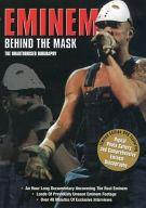 EMINEM / BEHIND THE MASK - THE UNAUTHORISED BIOGRAPHY [輸入盤]