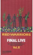 RED WARRIORS/2*ファイナル・ライブ2