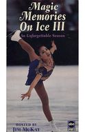 Magic Memories on Ice III: An Unforgettable Season[輸入盤]