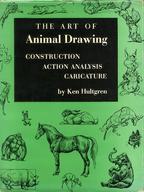 <<洋書>> The Art of Animal Drawing: Construction、Action Analysis、Caricature / Ken Hultgren
