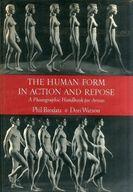 <<洋書>> The Human Form in Action and Repose / Phil Brodats