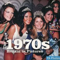 <<洋書>> The 1970s: Britain in Pictures