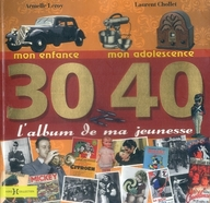 <<洋書>> L'album de ma jeunesse: 30-40 / Armelle Leroy