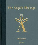 <<エッセイ・随筆>> The Angel's Message / 伊藤守